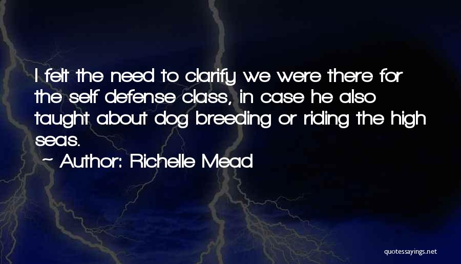 Dog Breeding Quotes By Richelle Mead