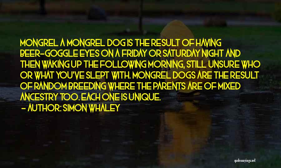 Dog Breeding Quotes By Simon Whaley