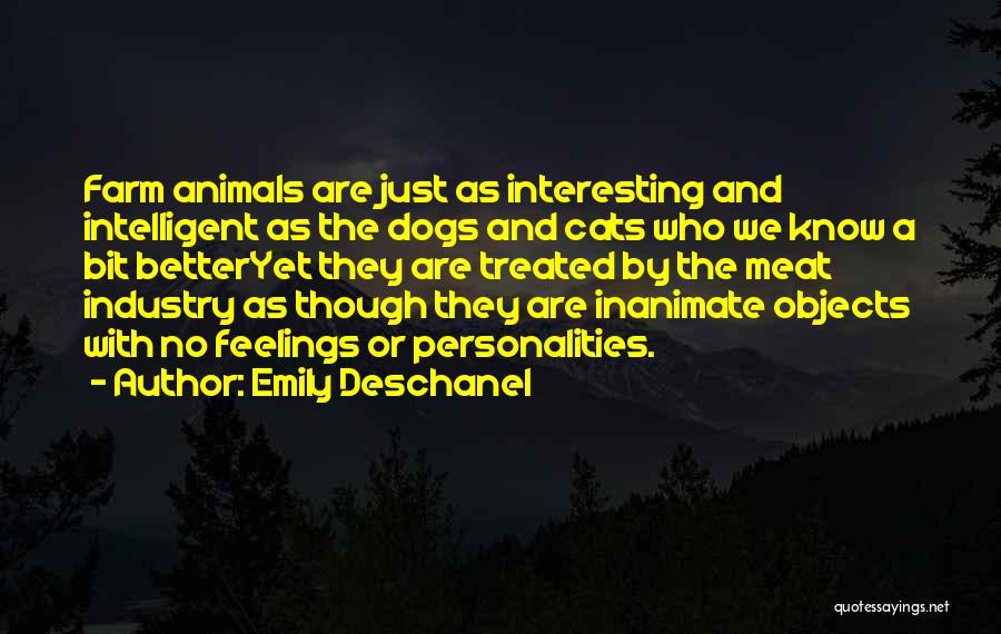 Dog Personalities Quotes By Emily Deschanel