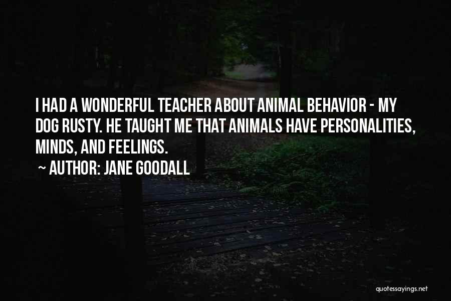 Dog Personalities Quotes By Jane Goodall