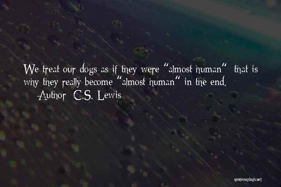 Dog Treat Quotes By C.S. Lewis