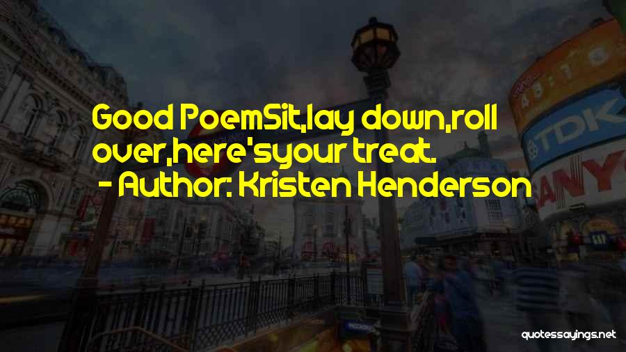 Dog Treat Quotes By Kristen Henderson