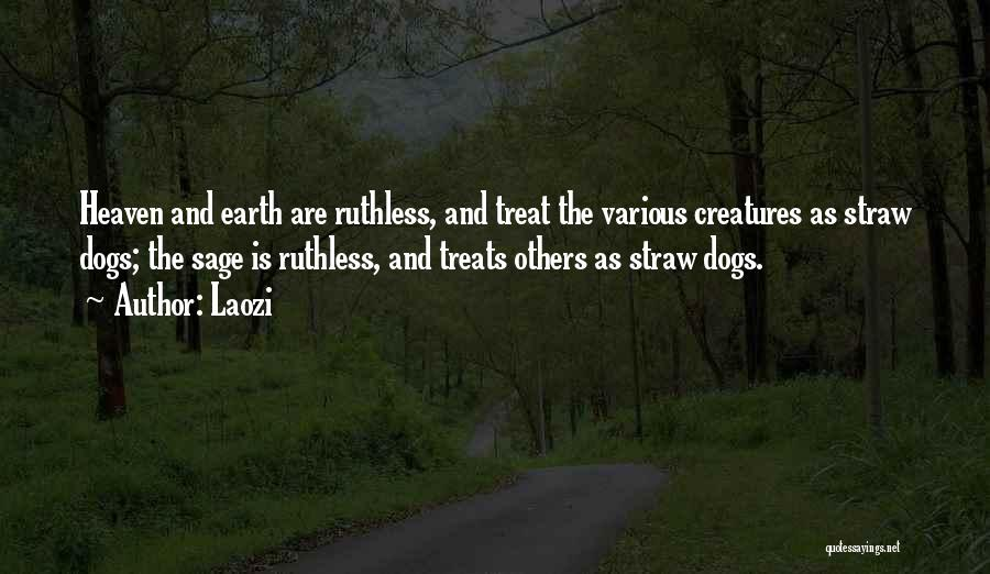 Dog Treat Quotes By Laozi