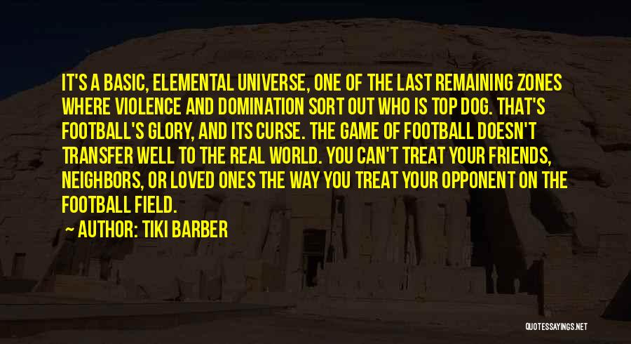 Dog Treat Quotes By Tiki Barber
