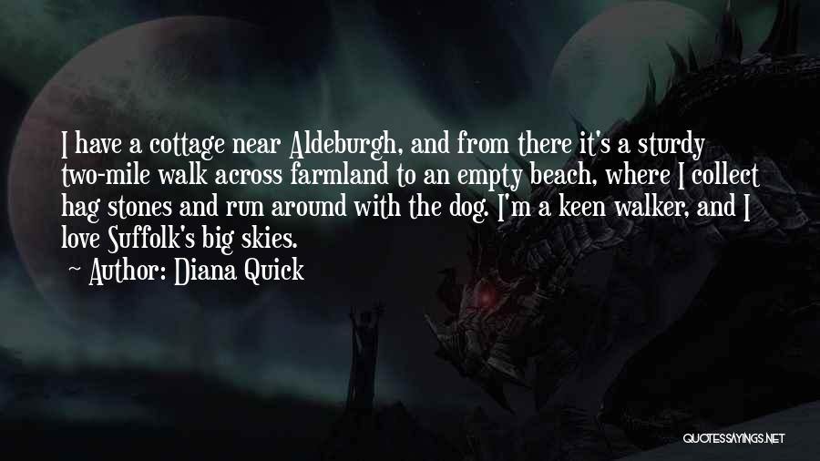 Dog Walker Quotes By Diana Quick