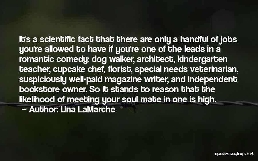 Dog Walker Quotes By Una LaMarche