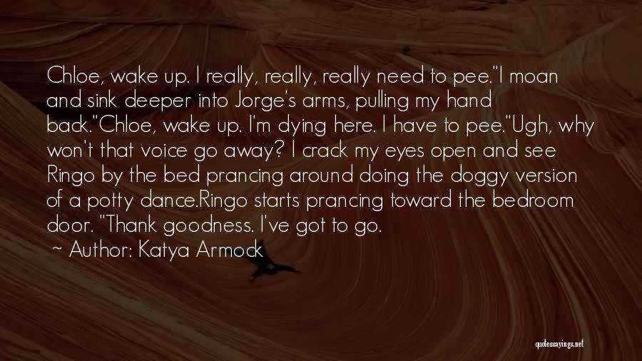 Doggy Quotes By Katya Armock