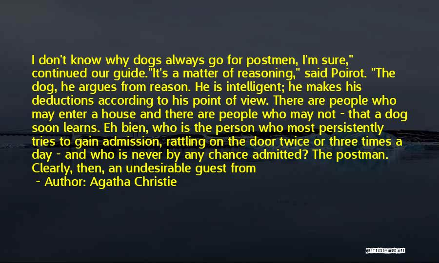 Dogs Day Out Quotes By Agatha Christie