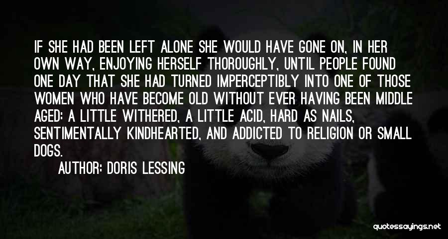 Dogs Day Out Quotes By Doris Lessing