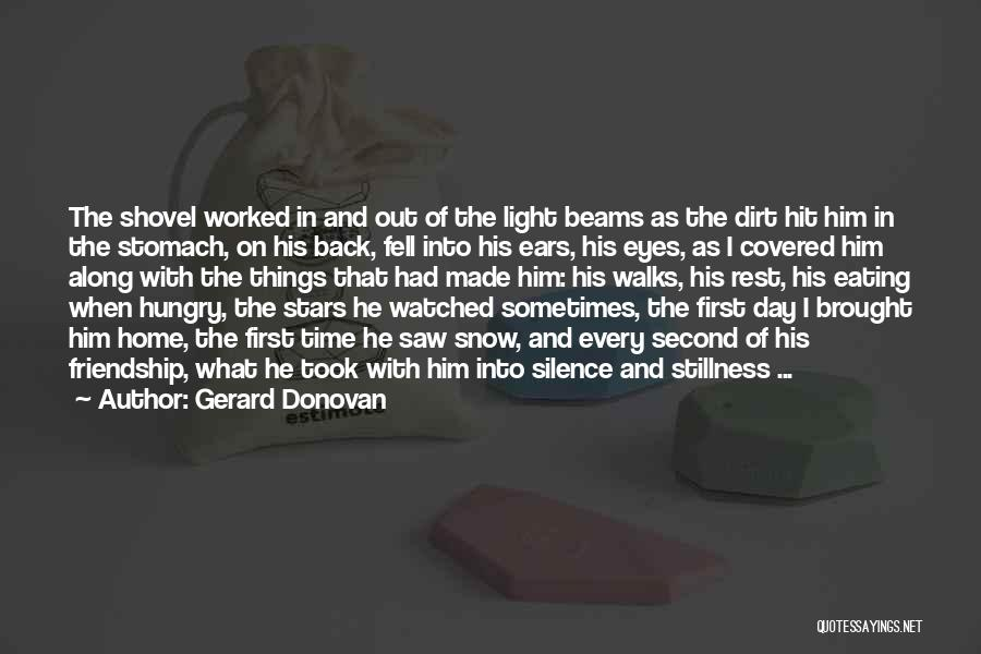 Dogs Day Out Quotes By Gerard Donovan
