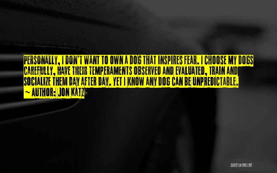 Dogs Day Out Quotes By Jon Katz