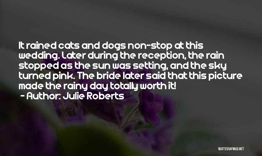 Dogs Day Out Quotes By Julie Roberts