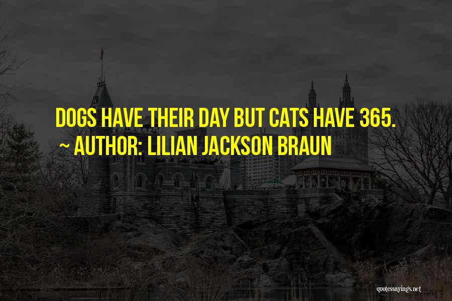 Dogs Day Out Quotes By Lilian Jackson Braun