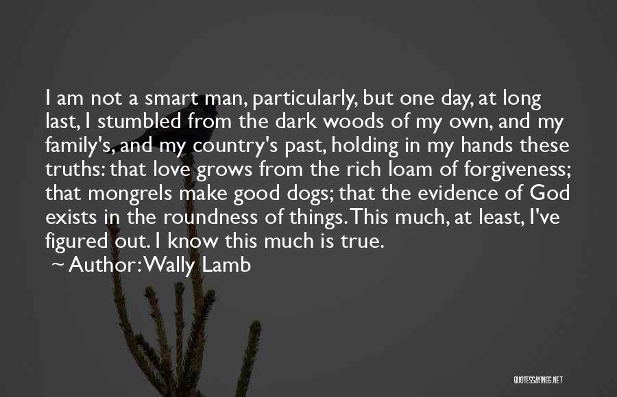 Dogs Day Out Quotes By Wally Lamb