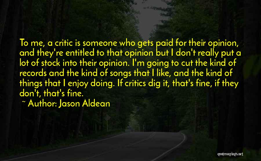 Doing A Lot For Someone Quotes By Jason Aldean