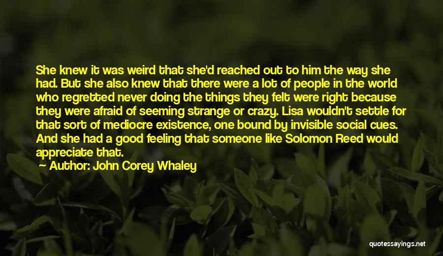 Doing A Lot For Someone Quotes By John Corey Whaley