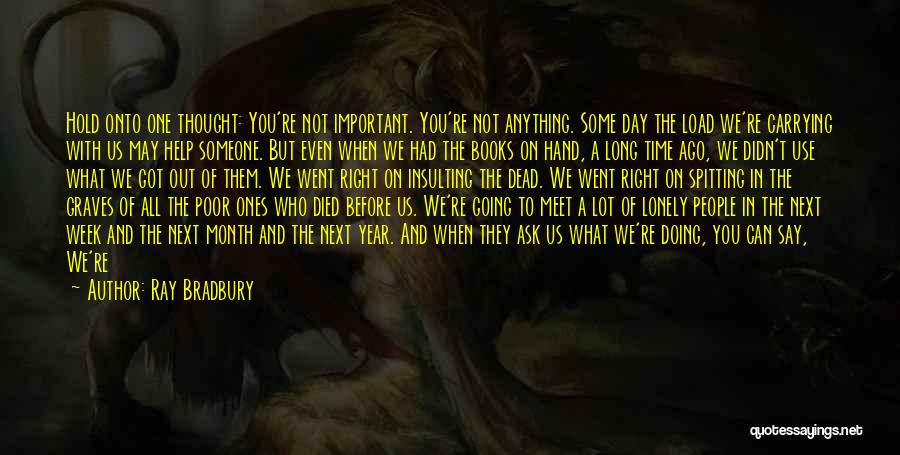 Doing A Lot For Someone Quotes By Ray Bradbury