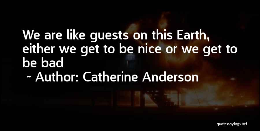 Doing Bad By Myself Quotes By Catherine Anderson