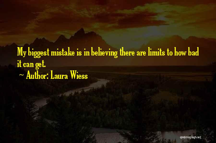 Doing Bad By Myself Quotes By Laura Wiess