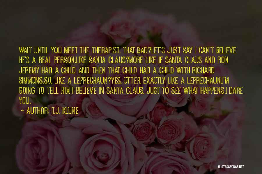 Doing Bad By Myself Quotes By T.J. Klune