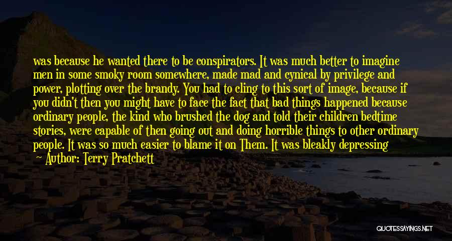 Doing Bad By Myself Quotes By Terry Pratchett