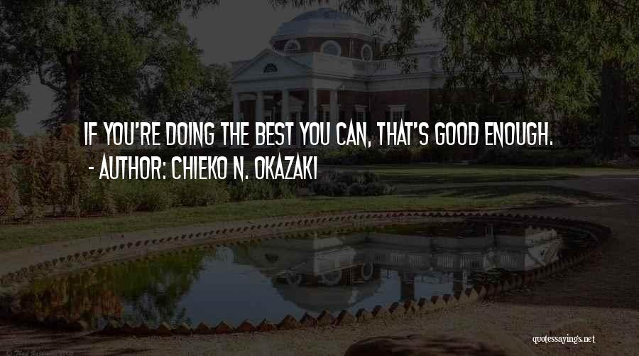 Doing Best Quotes By Chieko N. Okazaki