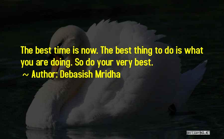 Doing Best Quotes By Debasish Mridha