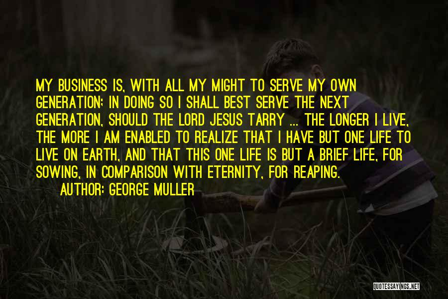 Doing Best Quotes By George Muller