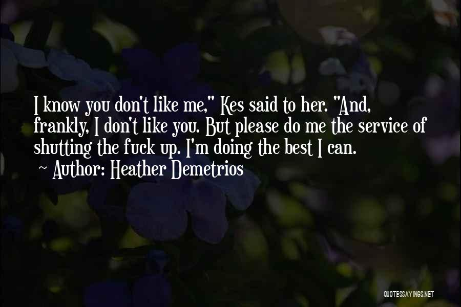 Doing Best Quotes By Heather Demetrios