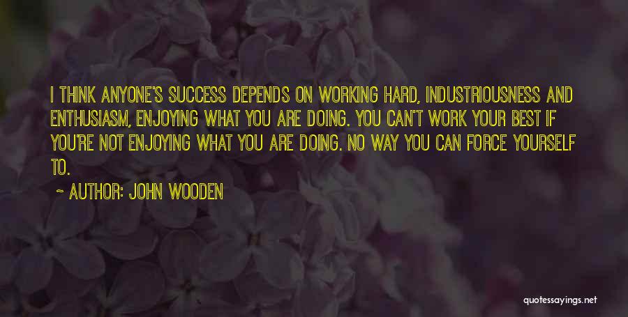 Doing Best Quotes By John Wooden