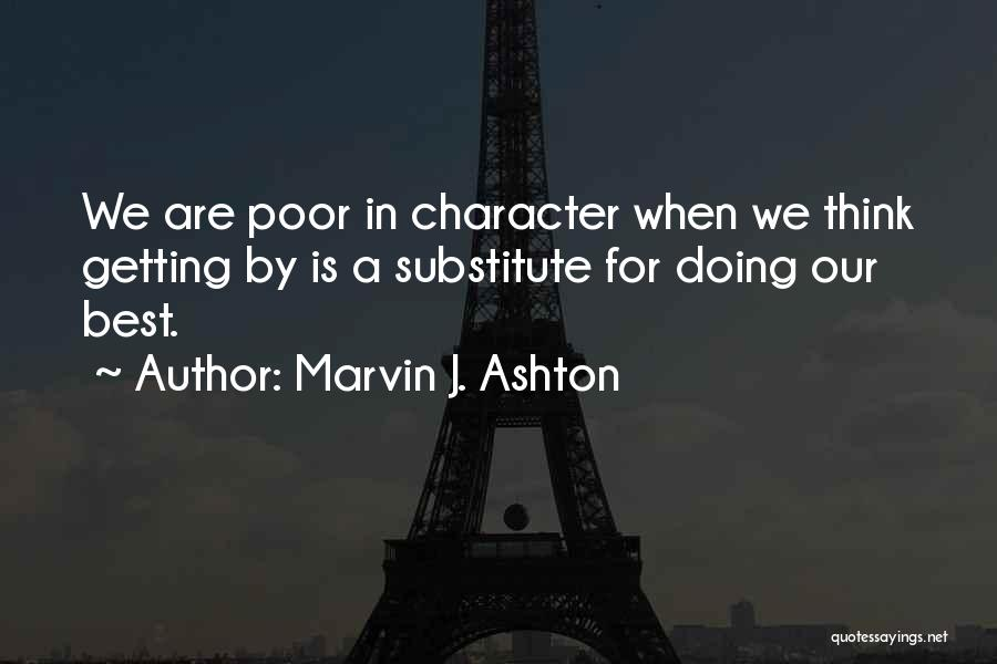Doing Best Quotes By Marvin J. Ashton