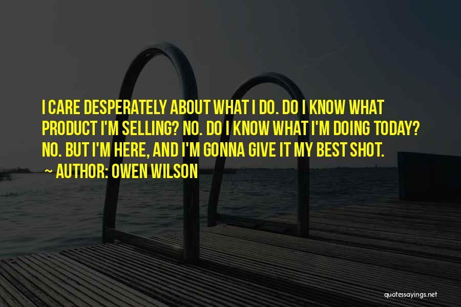 Doing Best Quotes By Owen Wilson
