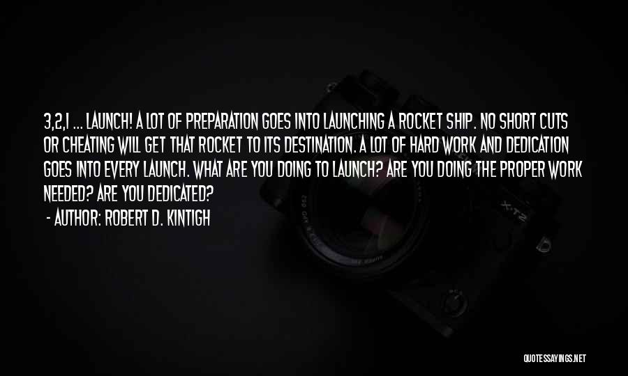 Doing Best Quotes By Robert D. Kintigh