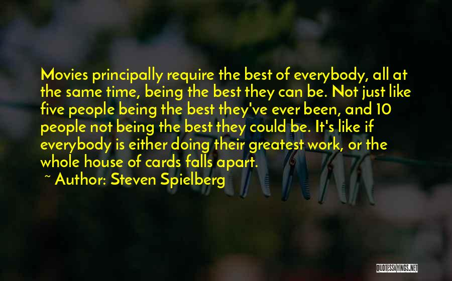 Doing Best Quotes By Steven Spielberg