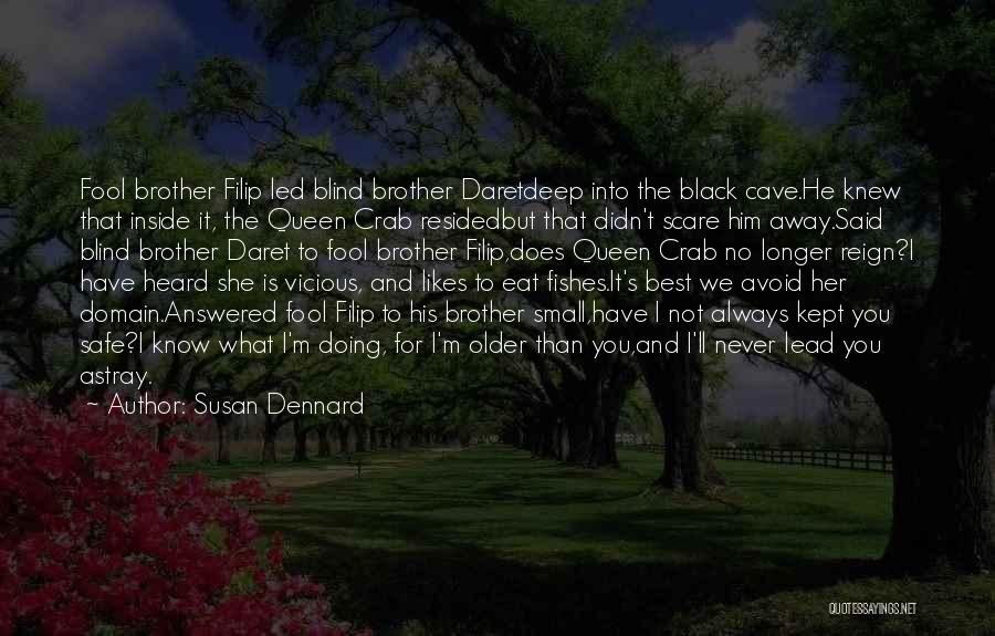 Doing Best Quotes By Susan Dennard