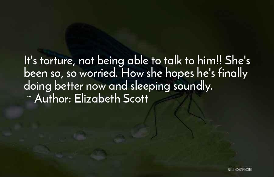 Doing Better Now Quotes By Elizabeth Scott