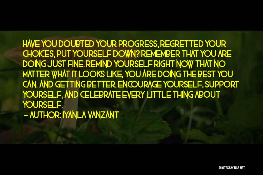 Doing Better Now Quotes By Iyanla Vanzant