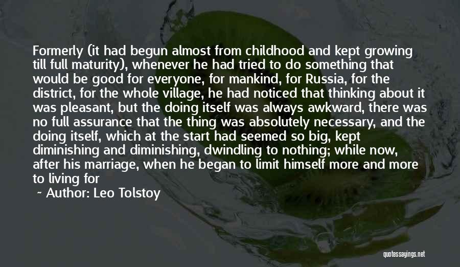 Doing Better Now Quotes By Leo Tolstoy