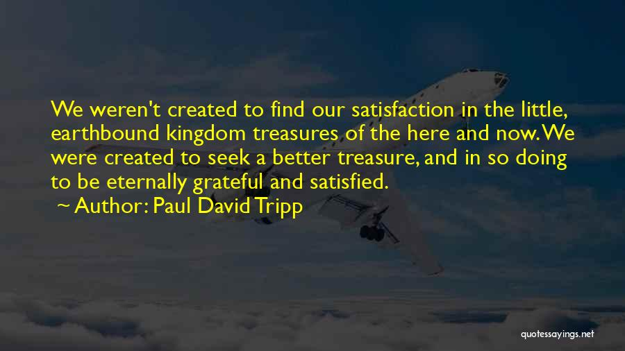 Doing Better Now Quotes By Paul David Tripp