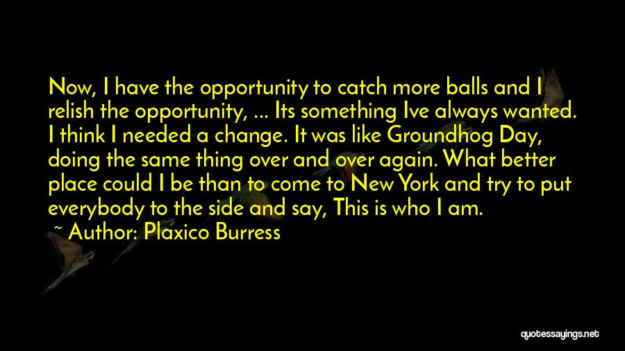 Doing Better Now Quotes By Plaxico Burress