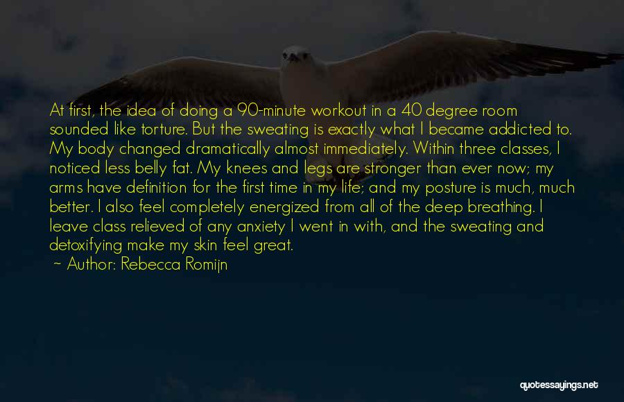 Doing Better Now Quotes By Rebecca Romijn