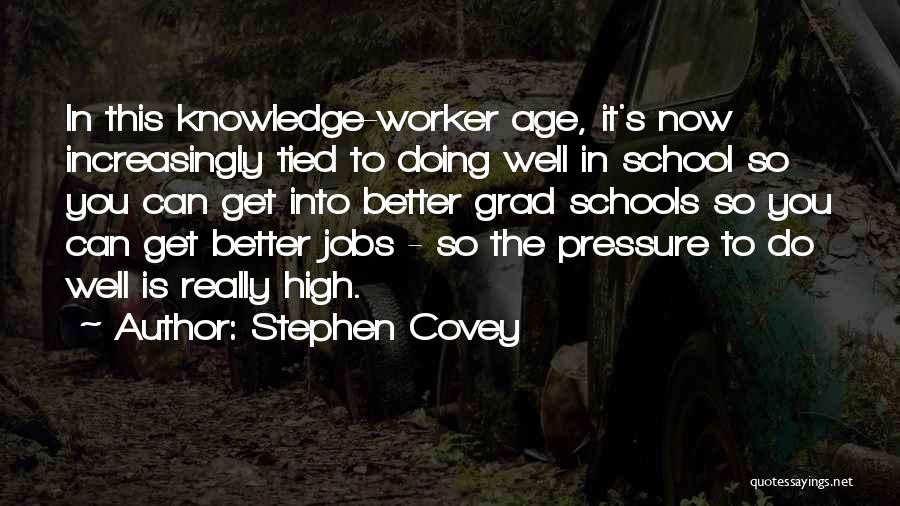 Doing Better Now Quotes By Stephen Covey