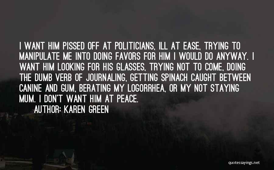 Doing Favors Quotes By Karen Green