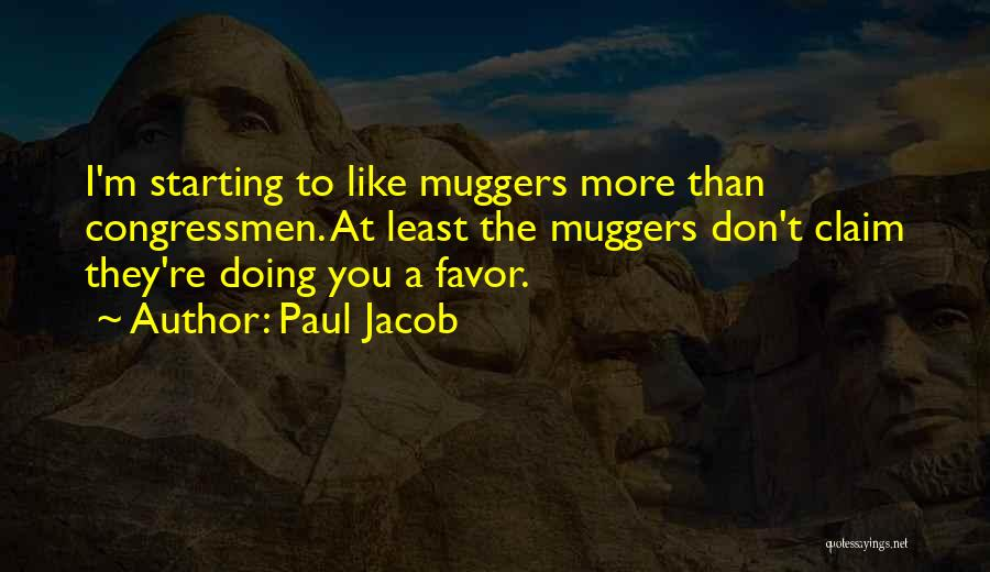 Doing Favors Quotes By Paul Jacob
