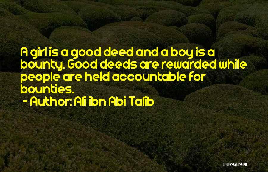 Doing Good Deed Quotes By Ali Ibn Abi Talib