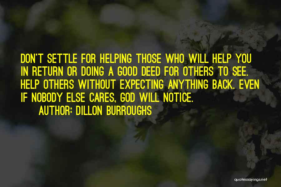 Doing Good Deed Quotes By Dillon Burroughs