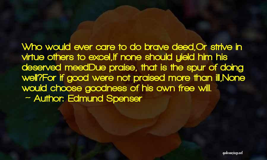 Doing Good Deed Quotes By Edmund Spenser