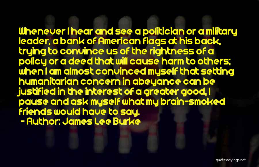 Doing Good Deed Quotes By James Lee Burke