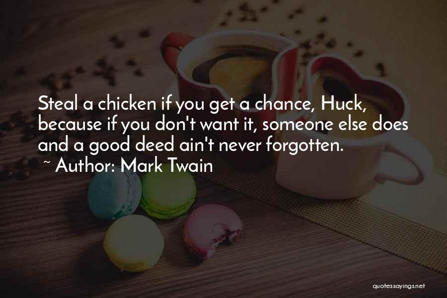 Doing Good Deed Quotes By Mark Twain