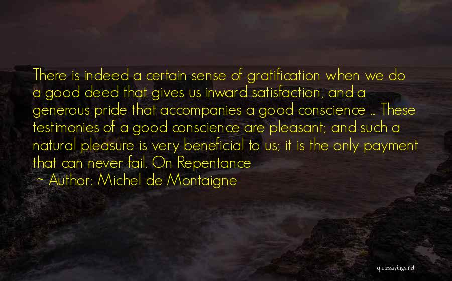 Doing Good Deed Quotes By Michel De Montaigne